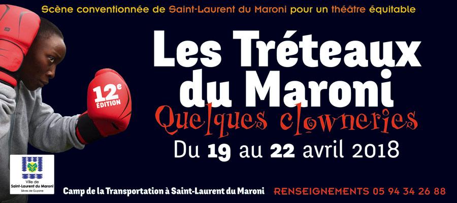les tréteaux du Maroni 2018 - 12e édition - Saint-laurent du Maroni - Guyane