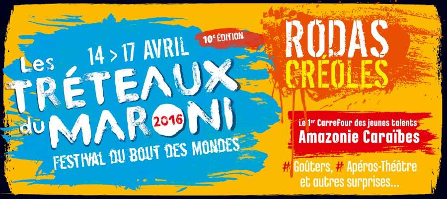 Festival Les Tréteaux du Maroni 2016 - 10e édition - Saint-Laurent du Maroni